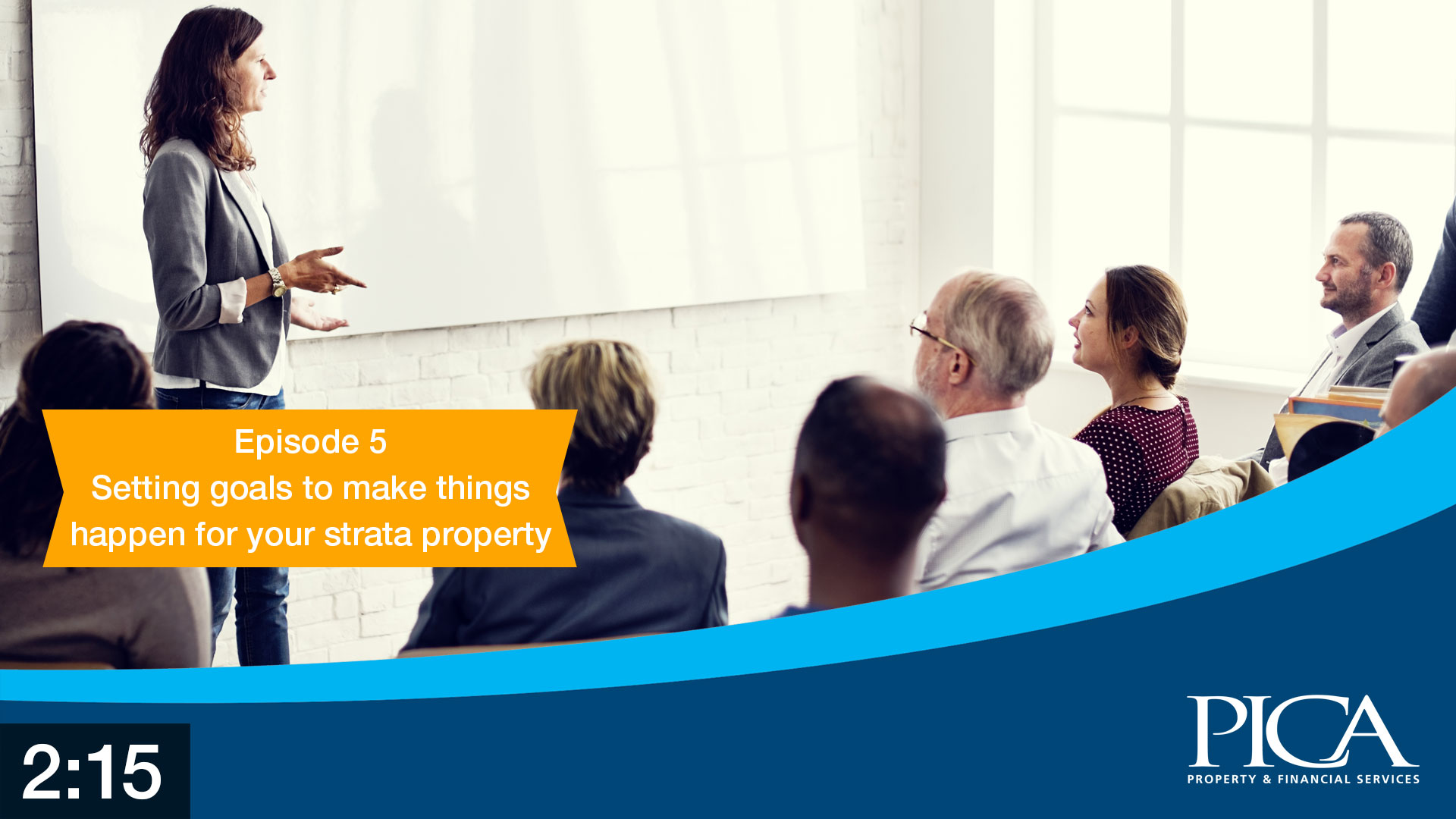 StrataFAQ education videos - Setting goals to make things happen for your strata property